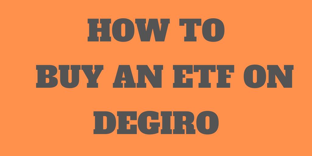 How To Buy the VT ETF on DEGIRO