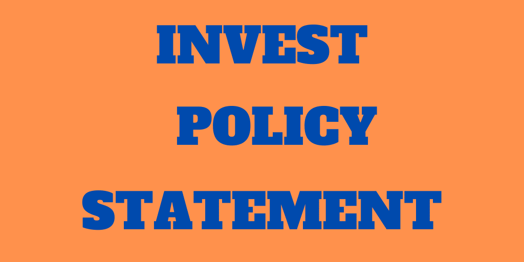 My Investor Policy Statement – You Need One Too!