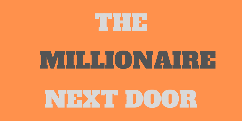 The Millionaire Next Door - Book Review