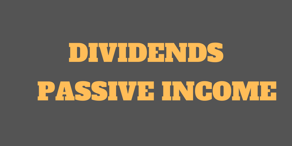 Dividends - Develop Passive Income