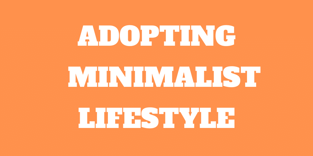 Adopting the Minimalist Lifestyle Book Review