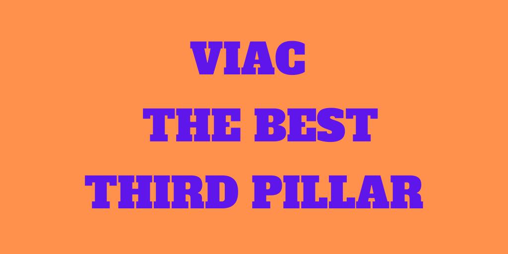 Is VIAC the Best Third Pillar in Switzerland?