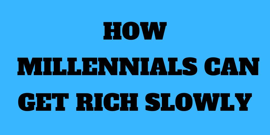 How Millennials Can Get Rich Slowly Book Review