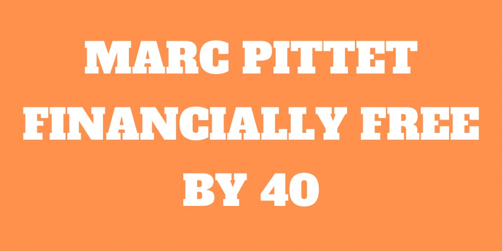 Interview of Marc Pittet Author of Financially Free by 40, in Switzerland