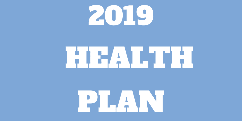 Health Plan for 2019 – Retire Healthy And Early
