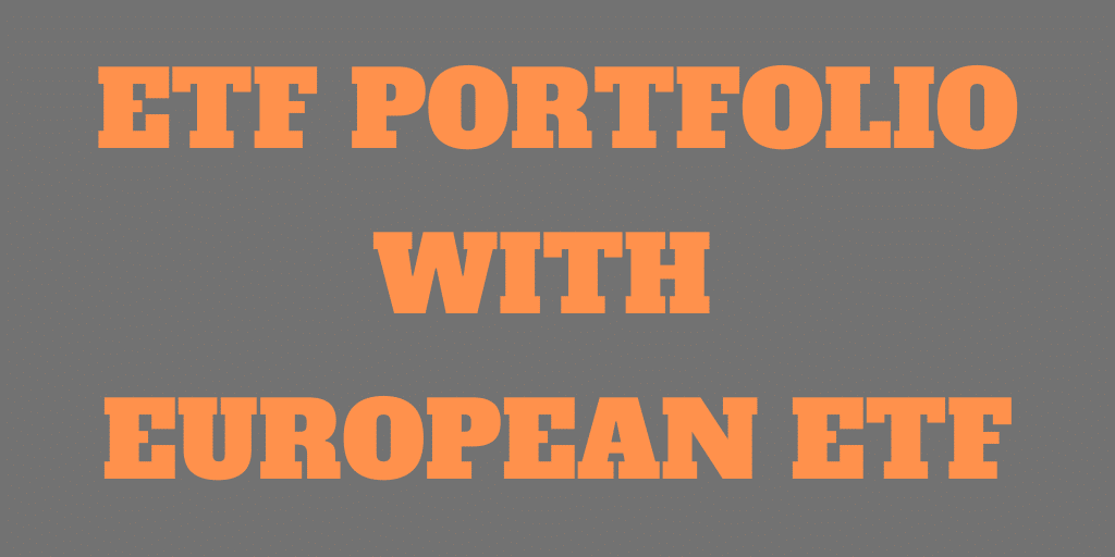 ETF Portfolio with European ETFs