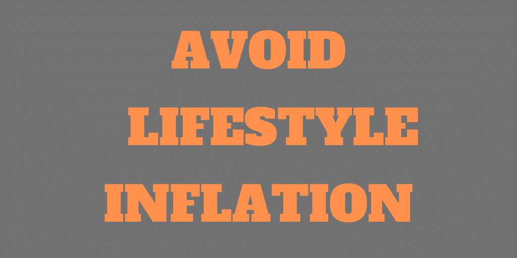 How to Avoid Lifestyle Inflation?