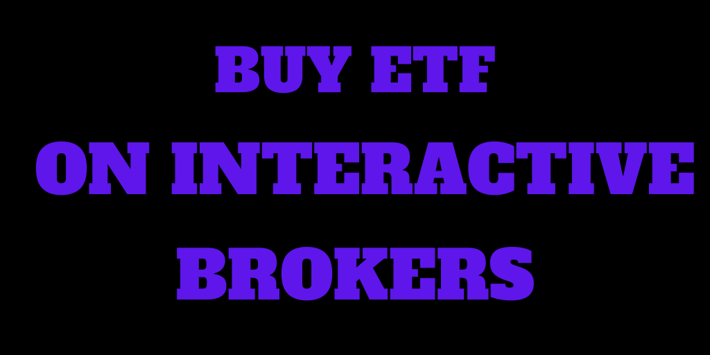 How to buy an ETF on Interactive Brokers from Account Management
