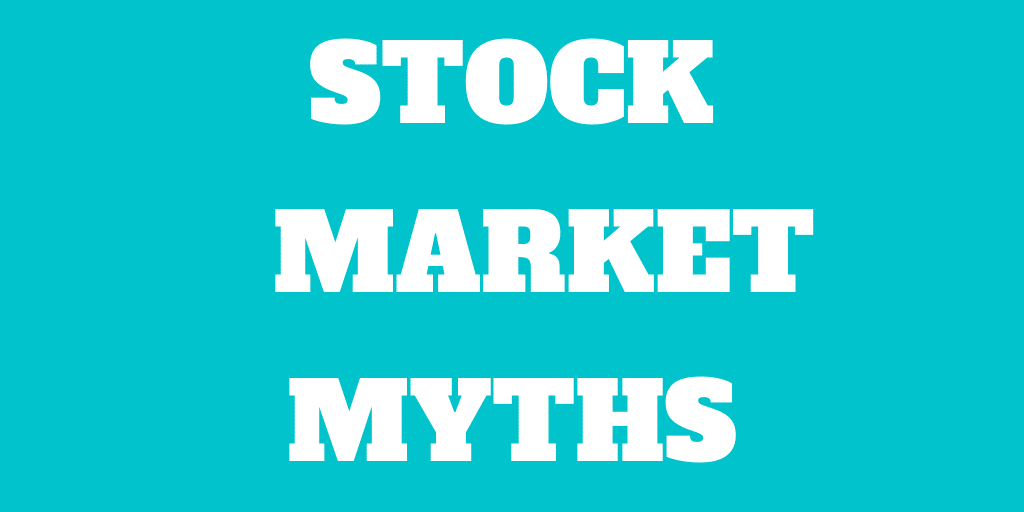 13 Greatest Stock Market Myths that do not die
