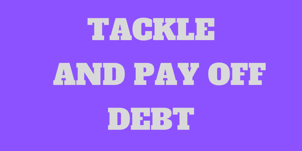 How to Tackle and Pay Off Various Forms of Debt