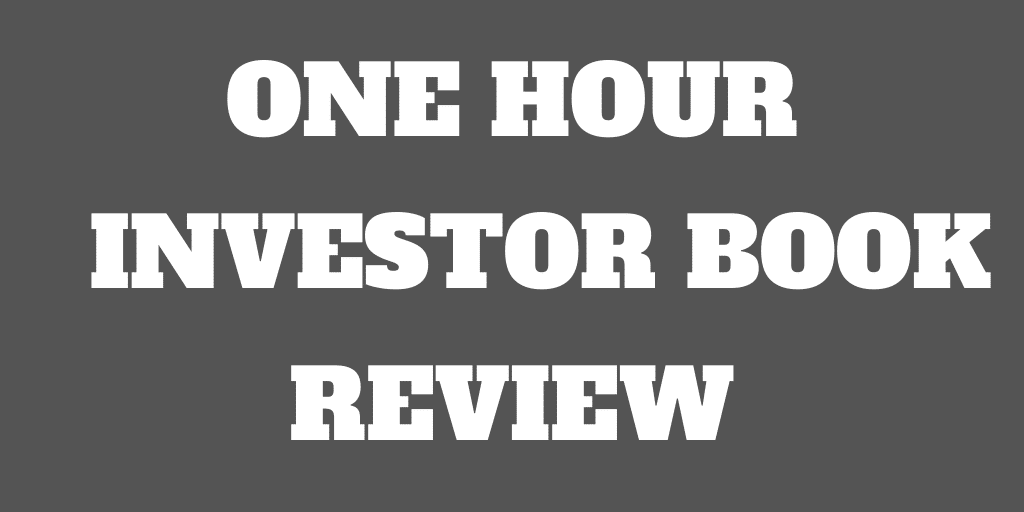 One Hour Investor Book Review - Learn investing in one hour