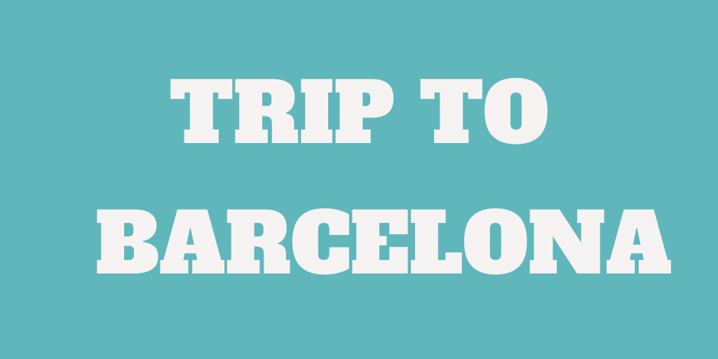 Our trip to Barcelona - Amazing city