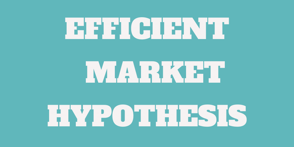 What is the Efficient Market Hypothesis (EMH)?