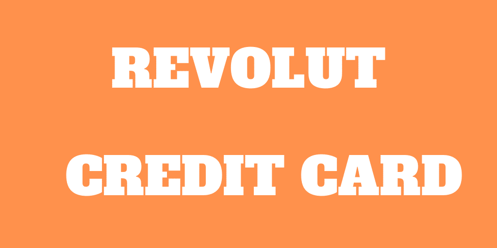 Revolut Credit Card - No More Foreign Exchange Fees!