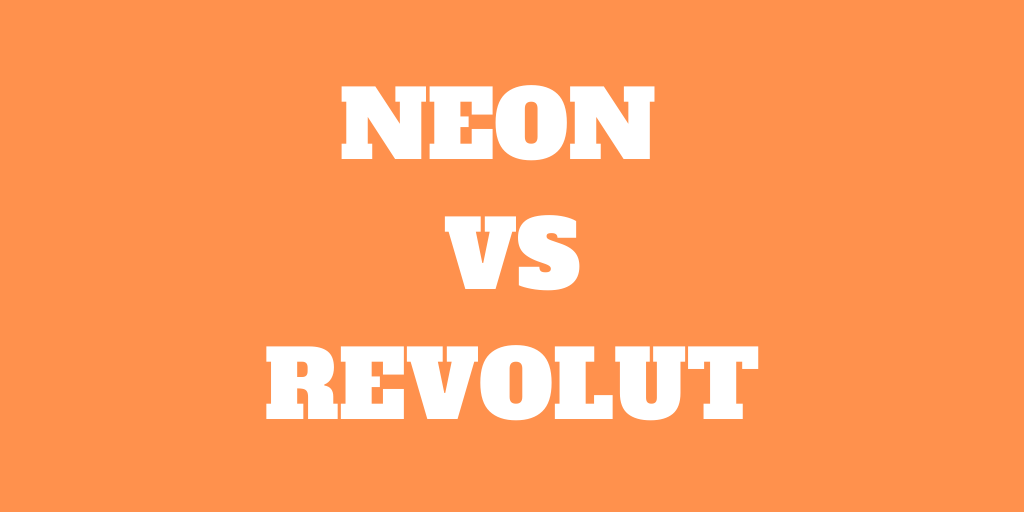 Neon vs Revolut: Which is best for you?
