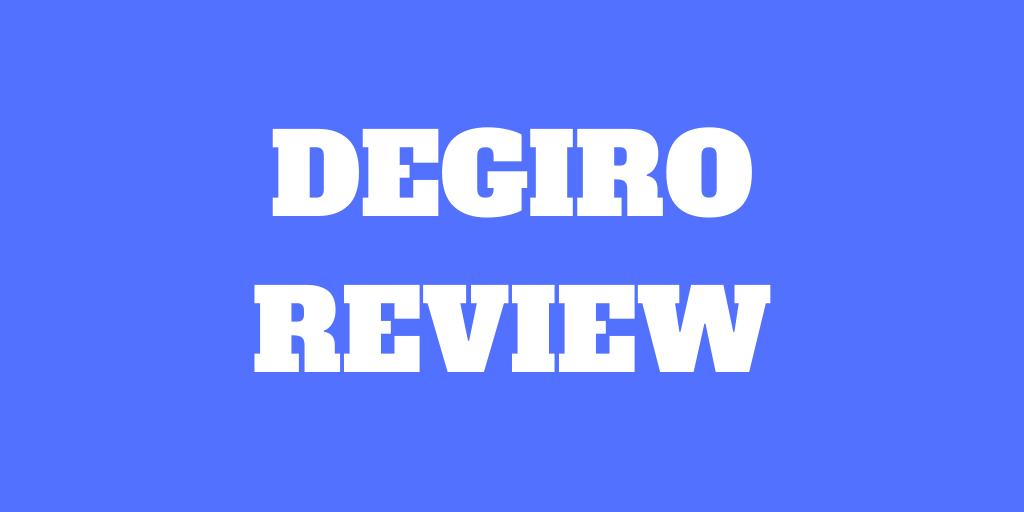 DEGIRO Review 2021 Pros and Cons