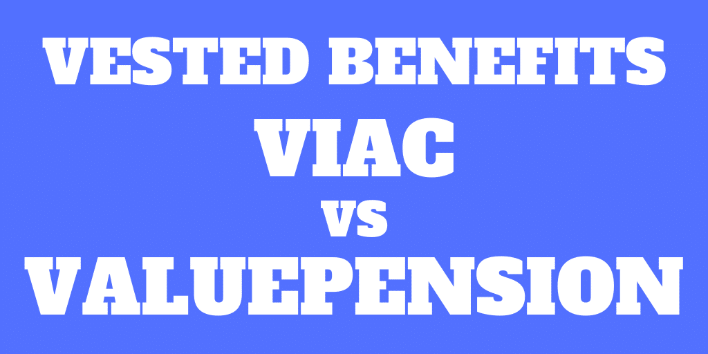 VIAC vs valuepension: Best vested benefits accounts in 2020?