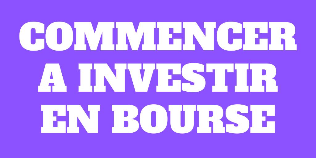 Comment commencer à investir en bourse en 2020?