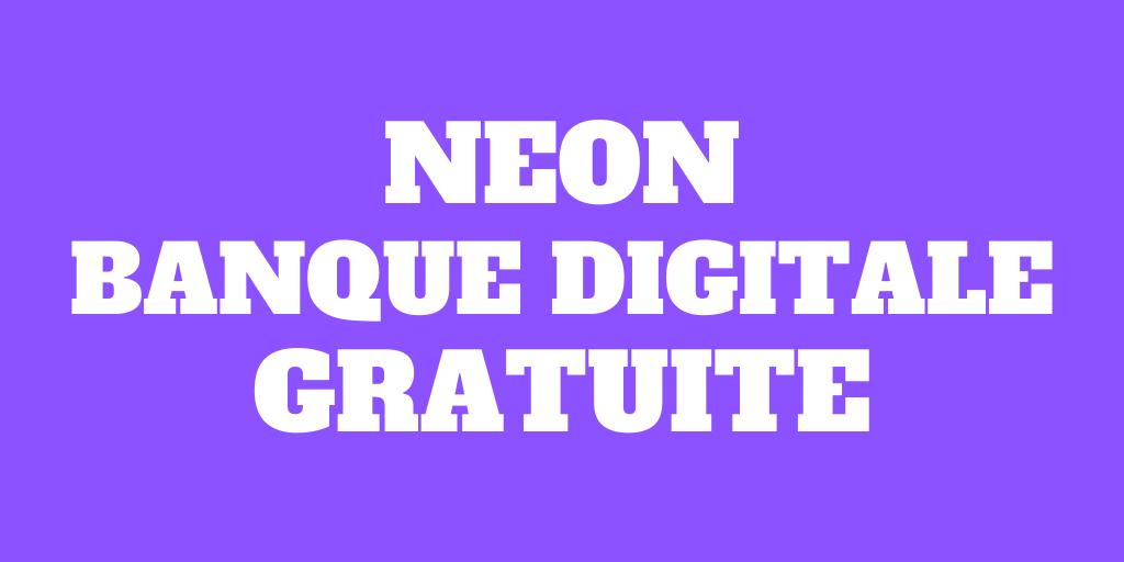 Revue de Neon 2021: La banque digitale gratuite