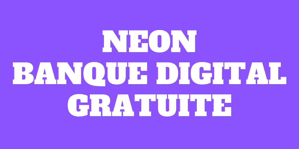 Revue de Neon: La banque digitale gratuite