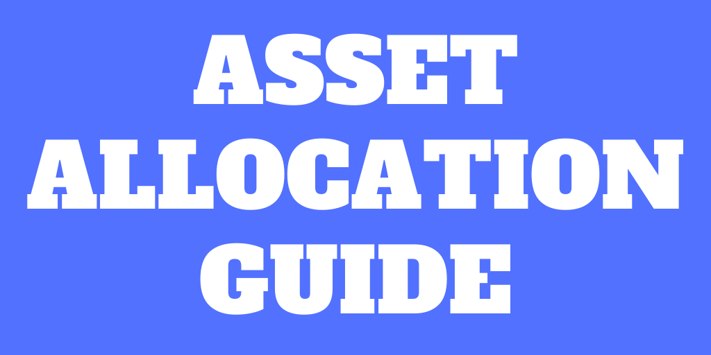 The Complete Guide to Asset Allocation