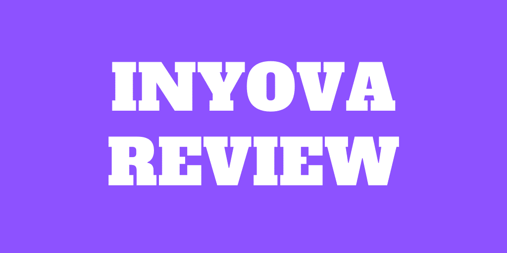 Inyova Review 2021 (Was Yova) – Pros and Cons