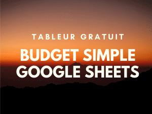 Le tableur simple pour votre budget