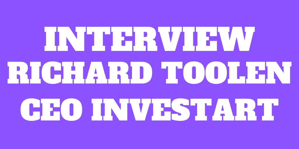 Interview of Richard Toolen - CEO of Investart