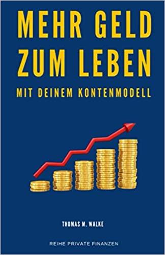 Mehr Geld Zum Leben, by Thomas Walke
