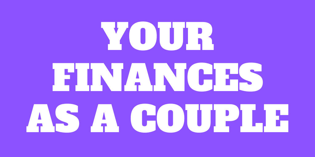 How to manage your finances as a couple?