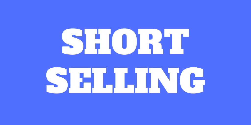 Introduction to short selling: How to bet against a stock?