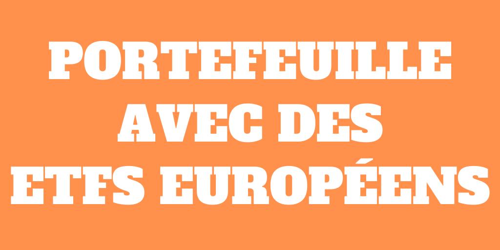 Portefeuille ETF avec des ETFs européens