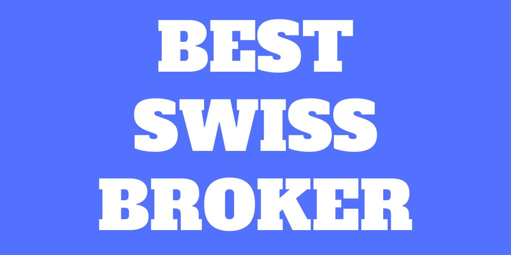 What is the best Swiss broker in 2021?