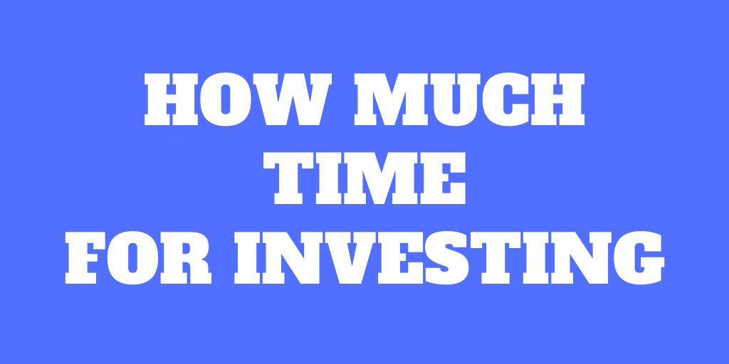 How much time does investing take?