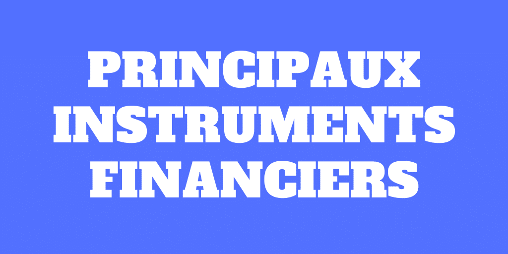 Instruments financiers de base: cash, actions et obligations