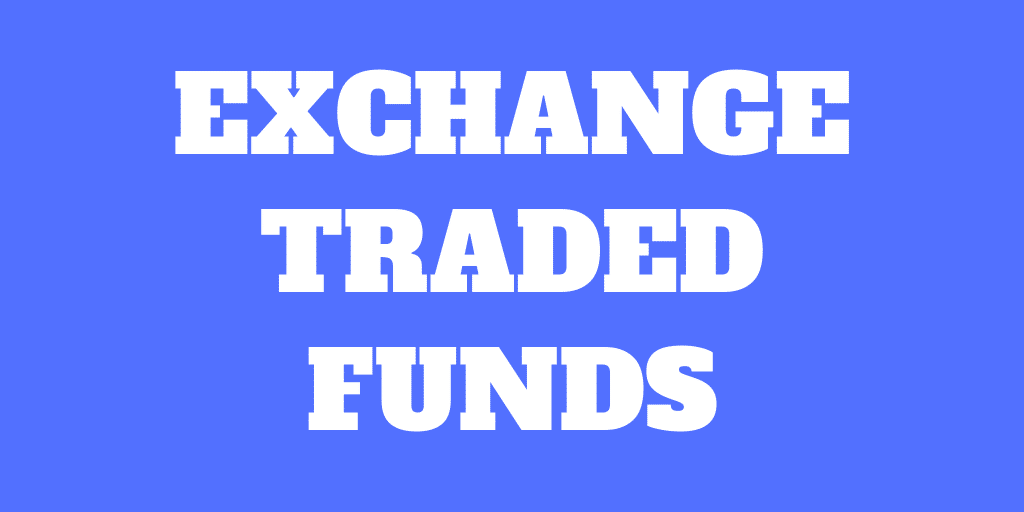 Exchange Traded Funds (ETFs) – Pour les investisseurs passifs