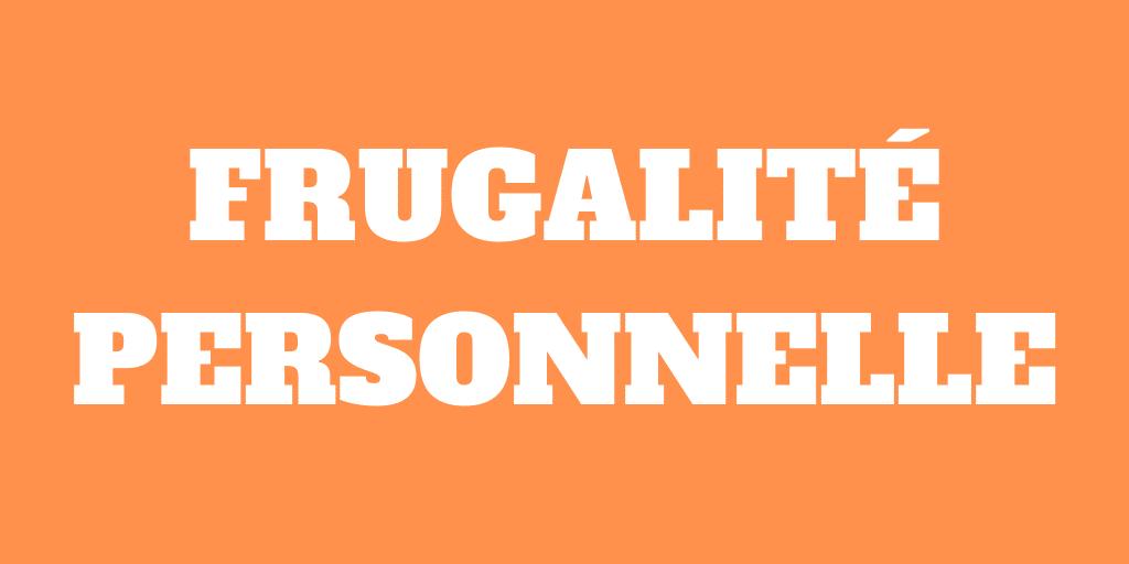 La frugalité est personnelle - Dépensez en fonction de vous