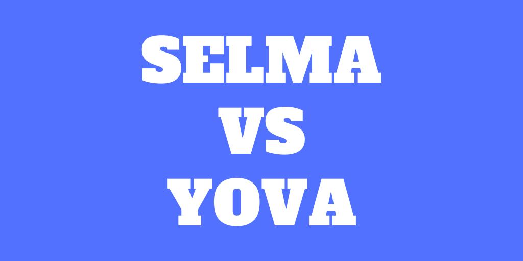 Selma vs Yova - Meilleur pour investissement durable