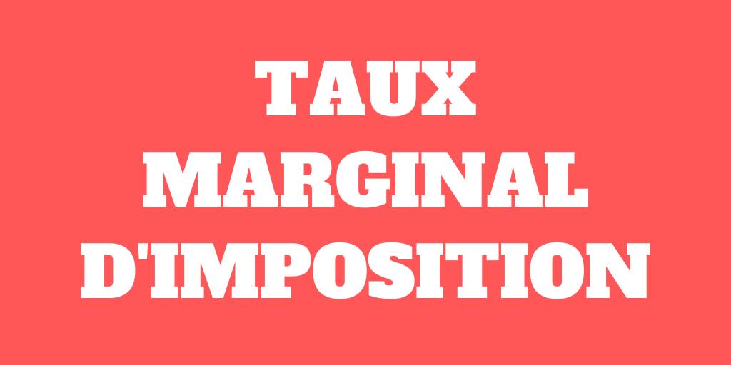 Taux marginal d'imposition