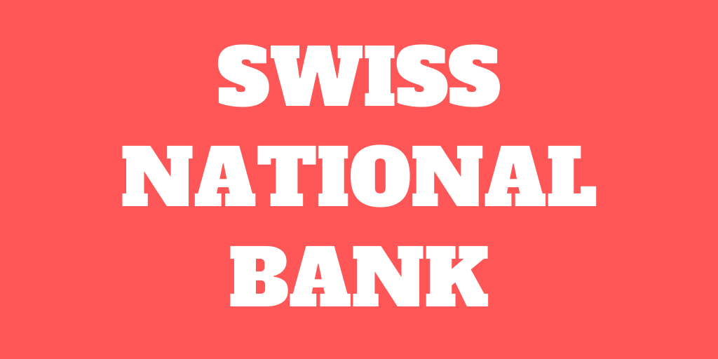 The role of the Swiss National Bank (SNB)