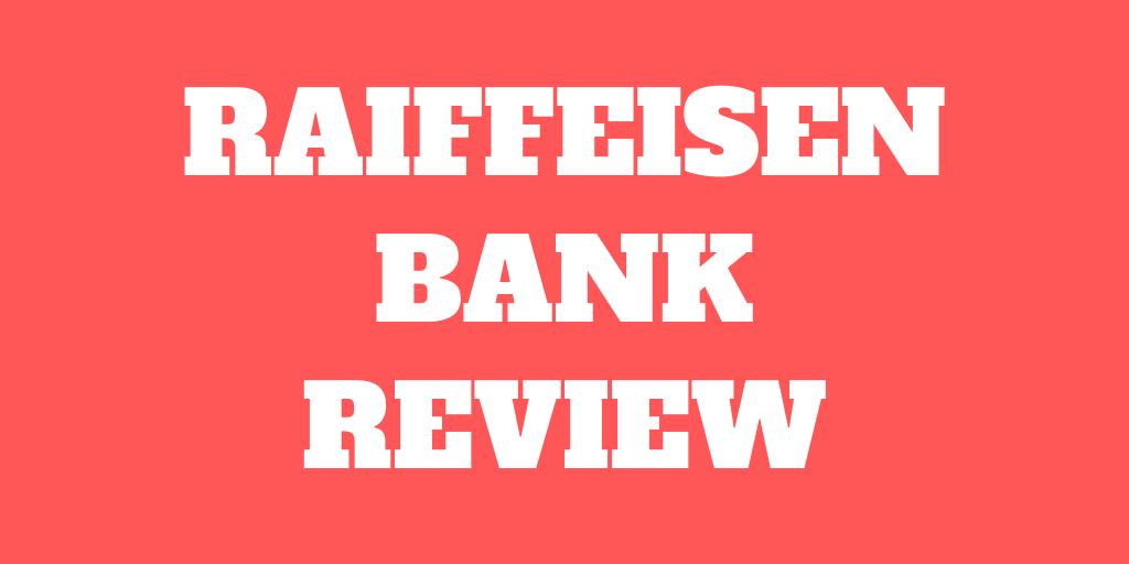 Avis sur la Banque Raiffeisen 2021