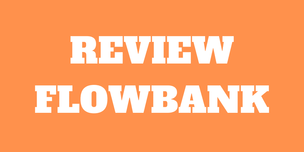 Review de FlowBank 2021