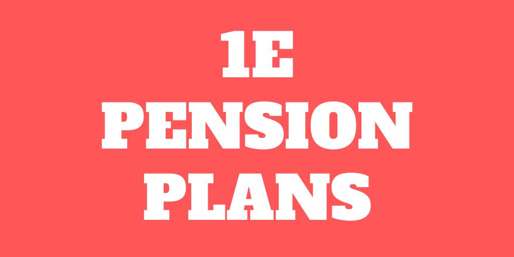 What is a 1e pension plan (pillar 1e)?