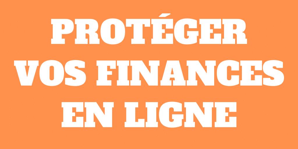 12 conseils pour protéger vos finances personnelles en ligne en 2021