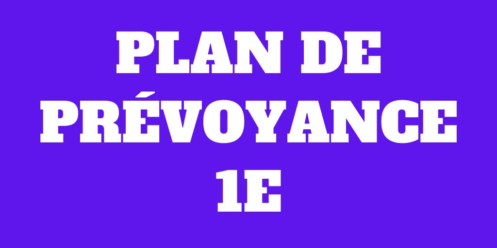 Qu'est-ce qu'un plan de prévoyance 1e (pilier 1e)?